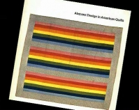 Abstract Design in American Quilts exhibition catalog 1971 Whitney Museum of American Art New York, New York www.whitney.org
