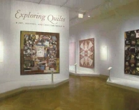 Exploring Quilts: Art, History and Craftsmanship exhibition March 17 – September 12, 2004 Photo © The Art Institute of Chicago The Art Institute of Chicago, Elizabeth F. Cheney and  Agnes Allerton Textile Galleries Chicago, Illinois www.artic.edu/aic/collections/artwork/category/40