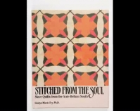 Stitched f rom the Soul: Slave Quilts from the Ante - Bellum South Exhibition publication Gladys Marie Fr y, Ph.D. 1989 Museum of American Folk Art New York, New York Photo by Geoffrey Carr