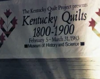Kentucky Quilts 1800 - 1900 banner 1983 The Kentucky Quilt Project Archive