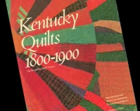 Kentucky Quilts 1800 - 1900 catalog cover The Kentucky Quilt Project, Inc., 1982