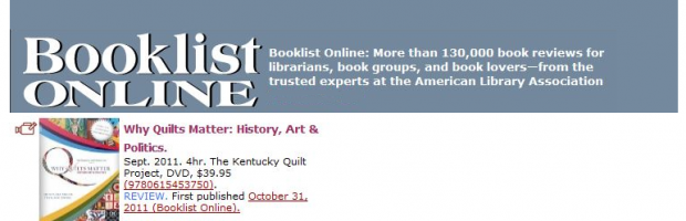 Why Quilts Matter: History, Art & Politics BooklistOnline.com Review