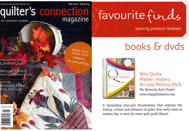 Qulters Connection - Fall 2012 Issue, Why Quilts Matter Review