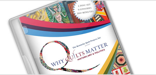 Why Quilts Matter: History, Art & Politics - DVD Special Features