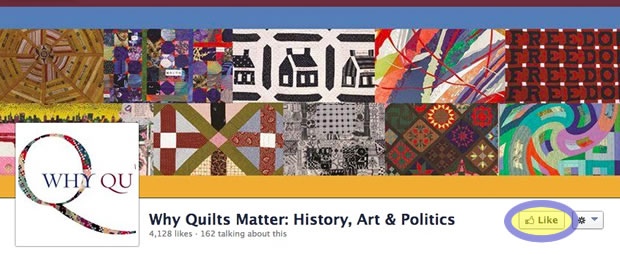 Why Quilts Matter - Like Us on Facebook