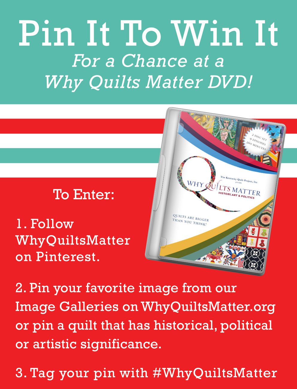 Why Quilts Matter - Pin It to Win it