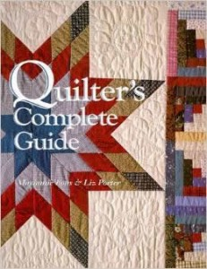 """Quilters Complete Guide"" by Fons and Porter"
