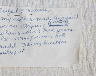 Abigail C. French\'s note attached to the  back of her Bow Tie Quilt 1894 From The American Quilt, Roderick Kiracofe,  Clarkson Potter, 2004 Photo by Sharon Risedorph Courtesy of Roderick Kiracofe