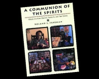 A Communion of the Spirits: African-American Quilters, Preservers,  and Their Stories Roland L. Freeman, 1996