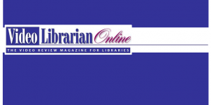 Why Quilts Matter in Video Librarian: The Video Review Magazine for Libraries