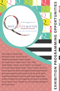 Why Quilts Matter Exhibition Programming Opportunities