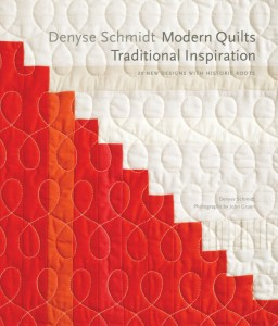 Modern Quilts, Traditional Inspirations - by Denyse Schmidt