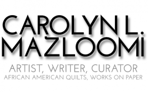 Carolyn Mazloomi - Website